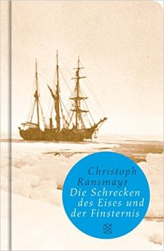 Buy Die Schrecken des Eises und der Finsternis: Roman by Christoph Ransmayr and Read this Book on Kobo's Free Apps. Discover Kobo's Vast Collection of Ebooks and Audiobooks Today - Over 4 Million Titles! Kaiser Franz, Drama, Thing 1, Sailing Ships, Audiobooks, This Book, Ebooks, Boat, Reading