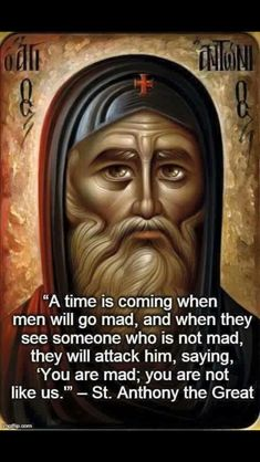 Important quote by Saint Anthony the Great with fitting art (source unknown) Catholic Memes, Catholic Prayers, Orthodox Prayers, Christian Faith, Christian Quotes, Anthony The Great, Shining Tears, Religion, Saint Quotes