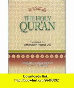 The Holy Quran Transliteration in Roman Script with Arabic Text and English Translation (9788190583299) ABDULLAH YUSUF ALI, TRANSLITERATION BY  M.A.H.ELIYASEE , ISBN-10: 8190583298  , ISBN-13: 978-8190583299 ,  , tutorials , pdf , ebook , torrent , downloads , rapidshare , filesonic , hotfile , megaupload , fileserve