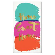 """Turquoise, orange, fuchsia paper guest napkins with the words """"Home Sweet Home"""" in gold foil. Measures 15"""" x 13"""" when unfolded. Package of 16 paper napkins."""