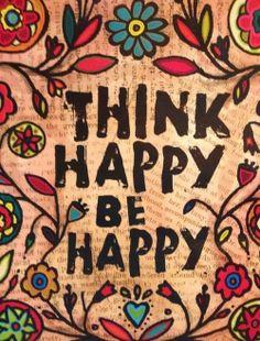 Pensamentos positivos tornam os nossos dias ainda melhores!
