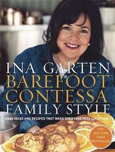 Read Book Barefoot Contessa Family Style: Easy Ideas and Recipes That Make Everyone Feel Like Family: A Cookbook, Author Ina Garten Barefoot Contessa, Food Network Recipes, Cooking Recipes, Cooking Food, Pie Recipes, Healthy Recipes, Cooking Tips, Easy Recipes, Gastronomia