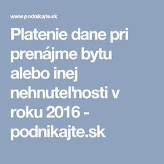 Platenie dane pri prenájme bytu alebo inej nehnuteľnosti v roku 2016 - podnikajte.sk