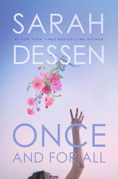 If you're more of a YA contemporary fan, maybe you're looking forward to Sarah Dessen's Once and For All. | What YA Book Are You Looking Forward To The Most In 2017?