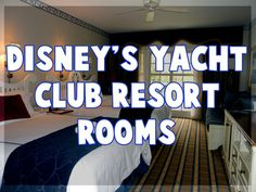 Disney's Yacht Club Resort Rooms - Travel With The Magic | Travel Agent | Disney Vacation