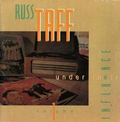 Russ Taff - Under Their Influence