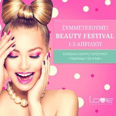 Έκθεση Beauty Festival: Σας περιμένουμε στο περίπτερο μας (122 - Α hall) από 1-3 Απριλίου! Μυστικά ομορφιάς & μοναδικά πρoϊόντα LOVIE! ΕΚΘΕΣΙΑΚΟ ΚΕΝΤΡΟ ΠΕΡΙΣΤΕΡΙΟΥ  Ώρες Λειτουργίας:  ΣΑΒΒΑΤΟ & ΚΥΡΙΑΚΗ 10.00-20.00, ΔΕΥΤΕΡΑ 10.00-19.00 Είσοδος ελεύθερη – Μόνο για επαγγελματίες! Charms Candy, Love Charms, Direct Sales Tips, Nail Services, Hair Quotes, Looking Forward To Seeing You, Photo Heart, Love You More Than, Coffee Love