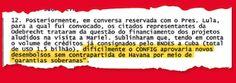 A manobra de Lula para dar mais dinheiro do BNDES à Odebrecht