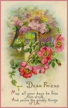 """Friendships are flowers in the garden of life..."""