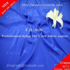 http://www.silkfabricwholesale.com/12mm-silk-crepe-de-chine-fabric-royal-blue.html     F.D. silk most professional 12mm silk crepe de chine fabric-royal blue supplier.