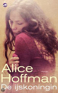 De ijskoningin -  Alice Hoffman - ISBN 9789022960219. € 12,95 GRATIS VERZENDING. 'Wees voorzichtig met wat je wenst. Ik weet er alles van.' De vertelster in De ijskoningin is acht jaar oud als ze in een boze bui haar moeder dood wenst, zoals kleine kinderen dat kunnen doen. Maar haar wens komt uit:...GRATIS VERZENDING IN BELGIË - BESTELLEN BIJ TOPBOOKS VIA BOL COM OF VERDER LEZEN? DUBBELKLIK OP BOVENSTAANDE FOTO!