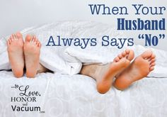 """Some thoughts for those whose husbands always have """"headaches""""."""