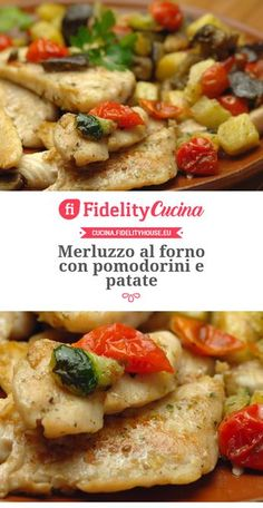 Merluzzo al forno con pomodorini e patate – Rezepte Seafood Recipes, Cooking Recipes, Healthy Recipes, Chicken Recipes, Cena Light, I Love Food, Good Food, Light Recipes, Diy Food
