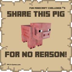 Fun Minecraft challenge - share the pig. #minecraft #funminecraftchallenge