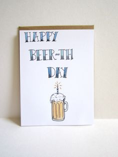 Happy Beer-th Day Card, Funny Birthday Card with Beer, Beer Birthday Card, Hand drawn Birthday Card, 21st Birthday Card