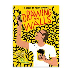 Drawing On Walls: A Story Of Keith Haring — Enchanted Lion Books Lion Book, Conceptual Drawing, Wall Drawing, Art Drawings, Principles Of Art, Albrecht Durer, Keith Haring, New York Public Library, Large Painting