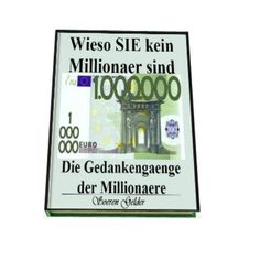 Wieso Sie kein Millionaer sind - Die Gedankengaenge der Millionaere. Jetzt bei Amazon.de als eBook Download erhaeltlich:     http://amzn.to/13Povjq