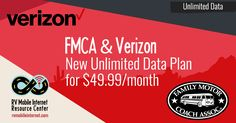 Today the Family Motor Coach Association (FMCA) announced a phenomenal new benefit for members - a $49.99/mo unlimited Verizon hotspot plan!  Here is how they describe it: Internet Service just got easier - we promise! By special arrangement, FMCA