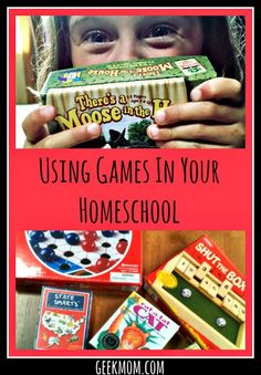 Using Games in your Homeschool   Caitlin Fitzpatrick Curley, GeekMom  Among the biggest of homeschooling perks in my world is the fact that our family is able to play games frequently. We dont have to try to squeeze in a family game night on an already j