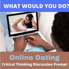 What if you met someone online and gotten to really like them? Then you meet and it turns out they used a picture of someone else? You still like them as a person, but you aren't attracted to them. Get students thinking and talking with this single creative hypothetical What Would You Do? hypothetical situation. This flexible and adaptable ESL/EFL or social studies activity generates conversation, engages students, and engenders perspective-taking and problem-solving