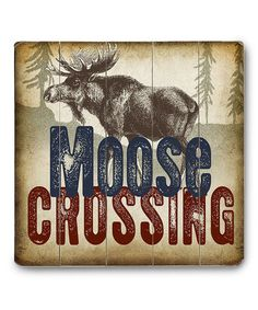 This 'Moose Crossing' Wall Art is perfect! #zulilyfinds