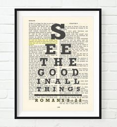 Vintage Bible verse scripture - Eye chart -See the Good in All Things - All things work for Good - Romans 8:28 Christian ART PRINT, UNFRAMED, dictionary wall and home decor poster, Inspirational gift -- More infor at the link of image  : Handmade Gifts