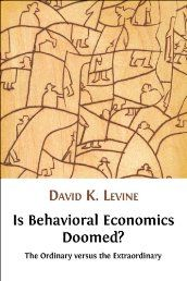 Is Behavioral Economics Doomed? The Ordinary versus the Extraordinary by David Levine. It is fashionable to criticize economic theory for focusing too much on rationality and ignoring the imperfect and emotional way in which real economic decisions are reached. All of us facing the global economic crisis wonder just how rational economic men and women can be. Behavioral economics – an effort to incorporate psychological ideas into economics – has become all the rage. Click the Pic!
