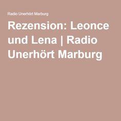 Rezension: Leonce und Lena   Radio Unerhört Marburg