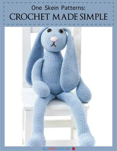 One Skein Patterns: Crochet Made Simple   You only need one skein to make these patterns. Just one!