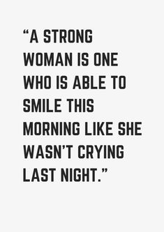 Quote About Strong Women Idea 43 strong woman quotes quotes to live woman quotes Quote About Strong Women. Here is Quote About Strong Women Idea for you. Quote About Strong Women inspirational strong women quotes the right messages. True Quotes, Great Quotes, Quotes To Live By, Motivational Quotes, Inspirational Quotes, Quotes Quotes, My Smile Quotes, Caring Quotes For Him, Doubt Quotes