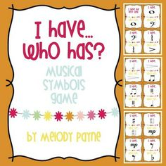 I Have…Who Has? Musical Symbols Game. Good First week review