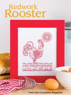 Redwork Rooster from the Jan/Feb 2015 issue of Just CrossStitch Magazine. Order a digital copy here: https://www.anniescatalog.com/detail.html?code=AM53357