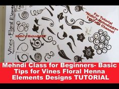Mehndi Class for Beginners- Basic Tips for Vines Floral Henna Elements D...