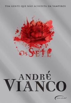 Os-Sete-André-Vianco-e1334157211106