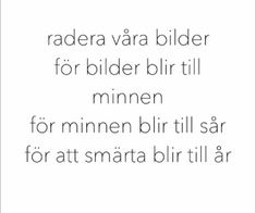 121 bilder om Citat och texter på We Heart It Sad Quotes, Qoutes, Words For Girlfriend, Swedish Quotes, Country Music Quotes, Music Images, Going To Work, Breakup, Simile