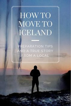 How to move to Iceland? Moving Overseas, Iceland Travel Tips, Cultural Events, Travel Aesthetic, Arctic, True Stories, Adventure Travel, Places To Visit, Landscapes