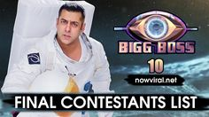 Bigg Boss 10 Final Contestants Name List, Host, Start Date, Show Time