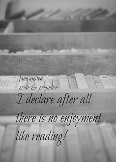 Jane Austen Art Reading Quote Literary Print Woman Quote Art Book Library Photography Black White I Declare No Enjoyment Like Reading