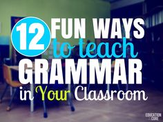 Are you looking for fun ways to teach grammar in your classroom? Grammar can be a beast of it's own. I don't want to say it's the ugly stepsister of teaching, but it can be if it's not implemented in a fun and meaningful way