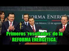 ¡Toma tus primeros resultados de la Reforma Energética! Aumento a gas, e...