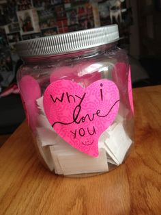 Perfect gift for your girlfriend/boyfriend: Fill up a jar with reasons you love them
