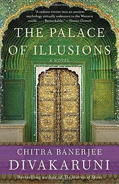 The Palace of Illusions: A Novel by Chitra Banerjee Divak... https://www.amazon.com/dp/1400096200/ref=cm_sw_r_pi_dp_x_Nalyyb84SRYRF