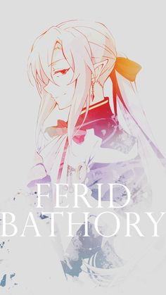Seraph of the End - Ferid Bathory