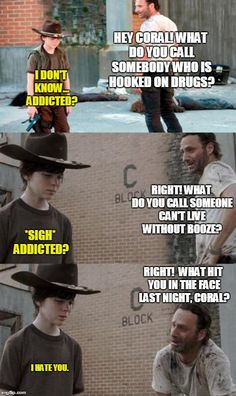 Page 19 of 160 - The Walking Dead Memes that live on after the characters and season ended. Memes are the REAL zombies of the show. Walking Dead Coral, Carl The Walking Dead, Walking Dead Funny, Rick Memes, Twd Memes, Funny Memes, Memes Humor, Funny Quotes, Hilarious Jokes