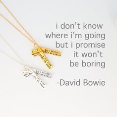 David Bowie quote - Sterling Silver / No Charm