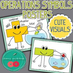 Math Operations Anchor Charts. Help your kids get the idea of the basic arithmetic operations with these cute characters demonstrating their actions live :)