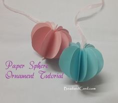 DIY Easy Christmas Crafts - Paper Sphere Christmas Tree Ornaments