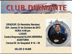 DIP Herminio Nevarez   Club Diamante   Medellin   31 Oct de 2013