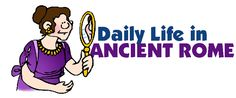 Daily Life - Ancient Rome for Kids This is just great...especially the links at the bottom.