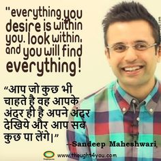 Top 10 Inspirational Sandeep Maheshwari Quotes in Hindi and English: - Sanchita Aboti - Social Fashion Happy Quotes, Best Quotes, Life Quotes, Awesome Quotes, Quotes Quotes, Happiness Quotes, Quotable Quotes, Motivational Quotes In Hindi, Positive Quotes